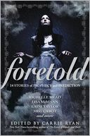 Foretold by Carrie Ryan: Book Cover