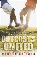 Outcasts United by Warren St. John: Book Cover