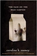 The Face on the Milk Carton by Caroline B. Cooney: Book Cover