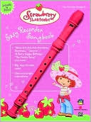download Strawberry Shortcake Easy Recorder Songbook book