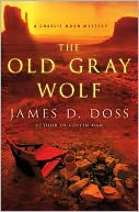 The Old Gray Wolf by James D. Doss: Book Cover