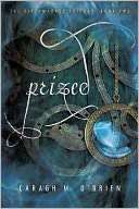 Prized (Birthmarked Trilogy Series #2) by Caragh M. O'Brien: Book Cover