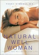 download Natural Well Woman : A Practical Guide to Health and Well-Being for Life book