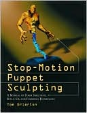 download Stop-Motion Puppet Sculpting : A Manual of Foam Injection, Build-Up, and Finishing Techniques book