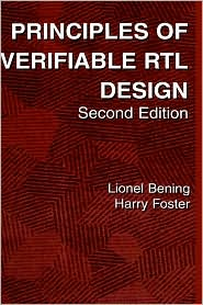 Principles of Verifiable RTL Design by Lionel Bening: Book Cover
