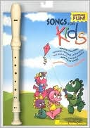 Songs for Kids Recorder Fun Pack by Hal Leonard Corporation: Product Image