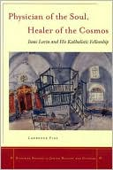 download physician of the soul, healer of the cosmos : ısaac lur