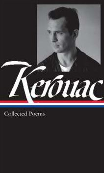 Jack Kerouac: Collected Poems: Library of America Series Jacket