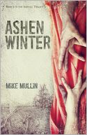 Ashen Winter (Ashfall Series #2) by Mike Mullin: Book Cover