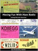 Having Fun With Ham Radio by Dan Romanchik: NOOK Book Cover