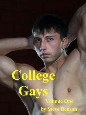College Gays: Hot Gay Sex Stories of College Guys -- (Gay Erotica Romance