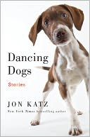 Dancing Dogs by Jon Katz: Book Cover