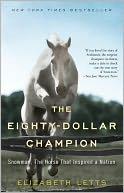 The Eighty-Dollar Champion by Elizabeth Letts: Book Cover