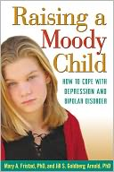 download Raising a Moody Child : How to Cope with Depression and Bipolar Disorder book