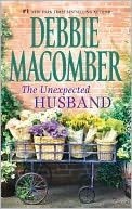 The Unexpected Husband by Debbie Macomber: Book Cover
