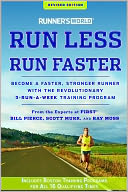 Runner's World Run Less, Run Faster, Revised Edition by Bill Pierce: Book Cover