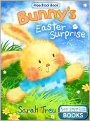 Bunny's Easter Surprise by Sarah Treu: NOOK Book Cover