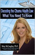 Decoding the Obama Health Law by Betsy McCaughey, Ph.D.: NOOK Book Cover