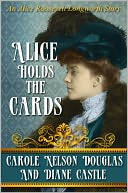 Alice Holds The Cards by Carole Nelson Douglas: NOOK Book Cover