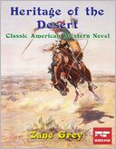 download Heritage of the Desert : Classic American Western Novel book