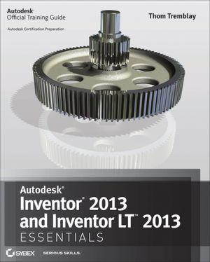 Pdf downloadable books Autodesk Inventor 2013 and Autodesk Inventor LT 2013 Essentials