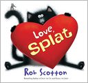 Love, Splat by Rob Scotton: NOOK Kids Read to Me Cover