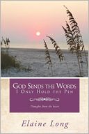 download God Sends The Words I Only Hold The Pen : Thoughts from the heart book