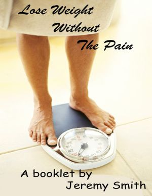 Lose Weight Without the Pain [NOOK Book]