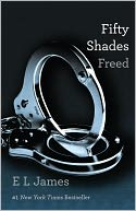 Fifty Shades Freed (Fifty Shades Trilogy #3) by E L James: Book Cover