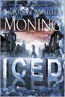 Iced (Dani O'Malley Series #1) by Karen Marie Moning: Book Cover