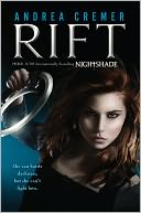 Rift (Nightshade Series) by Andrea Cremer: NOOK Book Cover