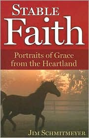 Stable Faith by Jim Schmitmeyer: Book Cover