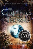 The Girl of Fire and Thorns by Rae Carson: Book Cover