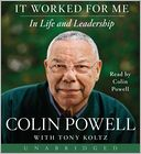 It Worked For Me CD by Colin Powell: CD Audiobook Cover