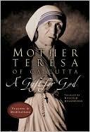 Gift for God by Mother Teresa: Book Cover