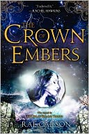 The Crown of Embers by Rae Carson: Book Cover