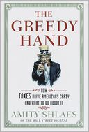 The Greedy Hand by Amity Shlaes: NOOK Book Cover