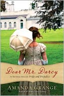 Dear Mr. Darcy by Amanda Grange: Book Cover