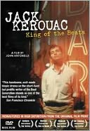On the Road with Jack Kerouac: King of the Beats with John Antonelli