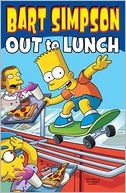 Bart Simpson Out to Lunch by Matt Groening: Book Cover