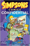 Simpsons Comics Confidential by Matt Groening: Book Cover