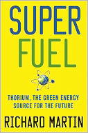 download SuperFuel : Thorium, the Green Energy Source for the Future book