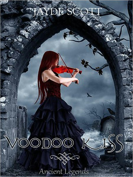 Voodoo Kiss (Ancient Legends)