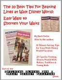 The 10 Best Tips For Beating Lines at Walt Disney World by Barbara Nefer: NOOK Book Cover