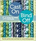 Cast On, Bind Off by Leslie Ann Bestor: Book Cover