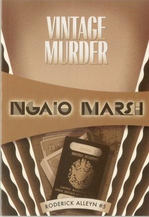 Vintage Murder: Inspector Roderick Alleyn #05