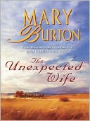 The Unexpected Wife by Mary Burton: NOOK Book Cover