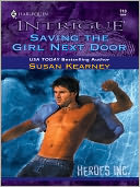 Saving the Girl Next Door by Susan Kearney: NOOK Book Cover