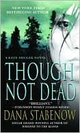 Though Not Dead (Kate Shugak Series #18) by Dana Stabenow: NOOK Book Cover