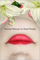 Putting Makeup on Dead People by Jen Violi: Book Cover